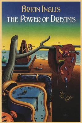 The Power of Dreams - Inglis, Brian
