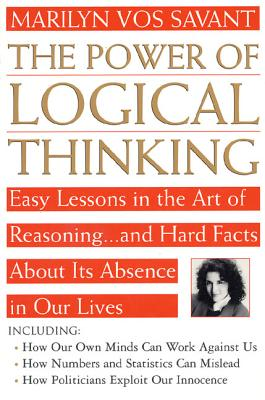 The Power of Logical Thinking - Vos Savant, Marilyn