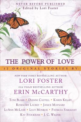The Power of Love - Foster, Lori, and McCarthy, Erin