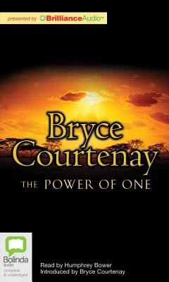 The Power of One - Courtenay, Bryce, and Bower, Humphrey (Read by)