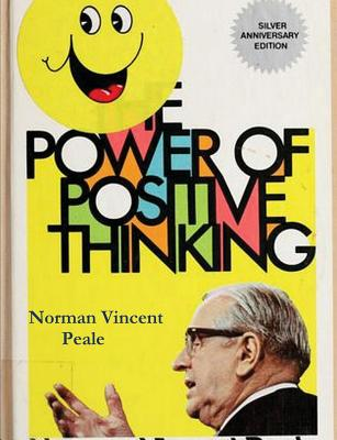 The Power of Positive Thinking - Peale, Norman Vincent, and Peale, Reverend Dr Norman Vincent