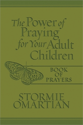 The Power of Praying for Your Adult Children Book of Prayers - Omartian, Stormie