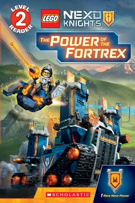The Power of the Fortrex (Scholastic Reader, Level 2: Lego Nexo Knights) - Schmidt, Rebecca L