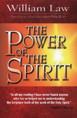 The Power of the Spirit - Law, William