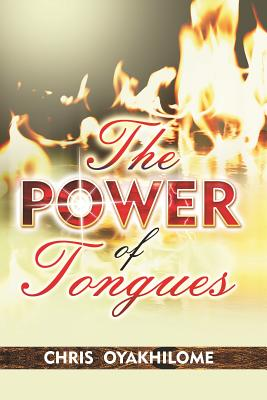 The Power of Tongues - Oyakhilome, Chris