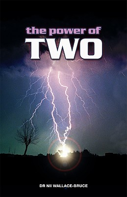 The Power of Two - Wallace-Bruce, Nii Lante