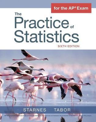 The Practice of Statistics - Starnes, Daren, and Tabor, Josh