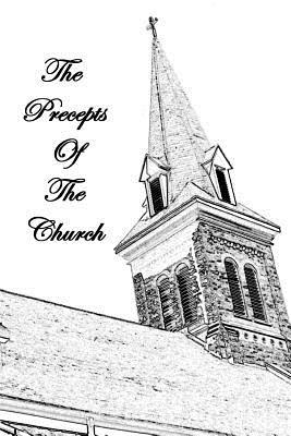The Precepts of the Church - Clements O S B, Bernard
