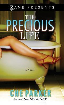 The Precious Life - Parker, Che