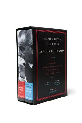 The Presidential Recordings: Lyndon B. Johnson, Volumes 7-8: Mississippi Burning and the Passage of the Civil Rights Act: June 1, 1964-July 4, 1964 - Naftali, Timothy (Editor), and McKee, Guian A (Editor), and Germany, Kent B (Editor)