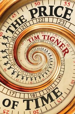 The Price of Time - Tigner, Tim