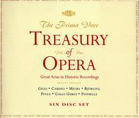 The Prima Voce Treasury of Opera, Vol. 1 - Alexander Kipnis (vocals); Alma Gluck (vocals); Amelita Galli-Curci (vocals); Antonina Nezhdanova (vocals);...