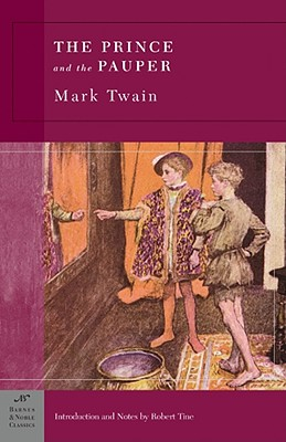 The Prince and the Pauper - Twain, Mark, and Tine, Robert (Introduction by), and Stade, George, Professor (Consultant editor)