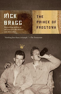 The Prince of Frogtown - Bragg, Rick, Mr.