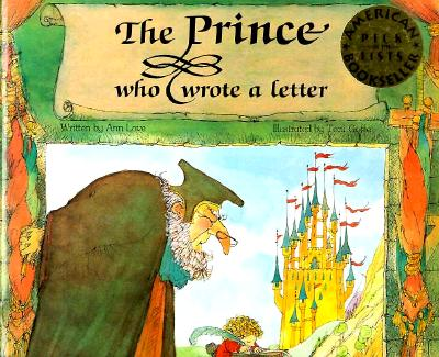 The Prince Who Wrote a Letter - Love, Ann