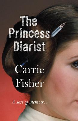 The Princess Diarist - Fisher, Carrie