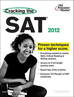 The Princeton Review Cracking the SAT - Robinson, Adam, and Katzman, John, and Staff of the Princeton Review