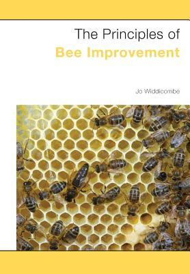 The Principles of Bee Improvement - Widdicombe, Jo