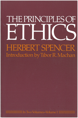 The Principles of Ethics: In Two Volumes - Spencer, Herbert