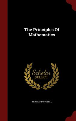 The Principles of Mathematics - Russell, Bertrand