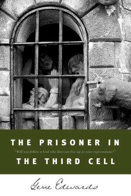 The Prisoner in the Third Cell - Edwards, Gene