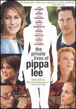 The Private Lives of Pippa Lee - Rebecca Miller