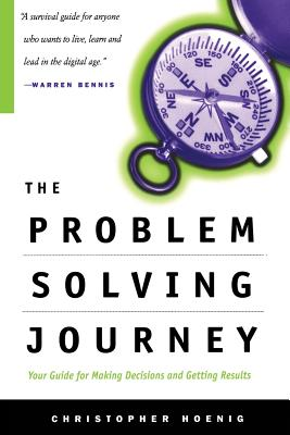 The Problem Solving Journey - Hoenig, Christopher W