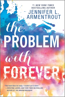 The Problem with Forever - Armentrout, Jennifer L