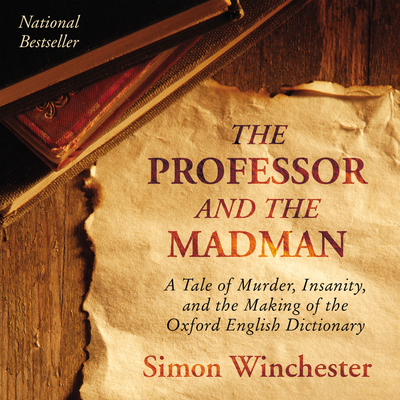 The Professor and the Madman - Winchester, Simon (Read by)