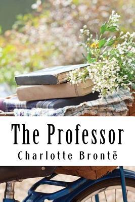 The Professor - Bront', Charlotte