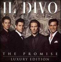 The Promise (Luxury Edition) - Il Divo