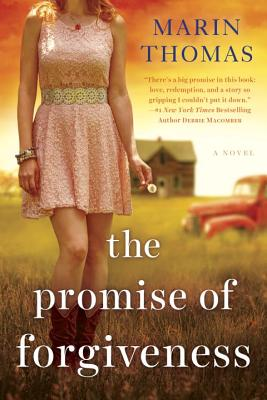 The Promise of Forgiveness - Thomas, Marin