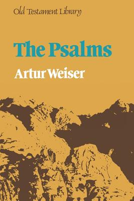 The Psalms - Weiser, Artur, and Hartwell, H. (Translated by)