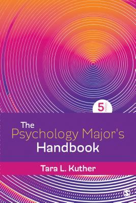 The Psychology Major's Handbook - Kuther, Tara L