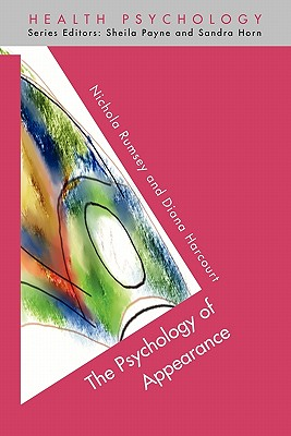 The Psychology of Appearance - Rumsey, Nichola, and Harcourt, Diana