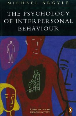The Psychology of Interpersonal Behaviour - Argyle, Michael