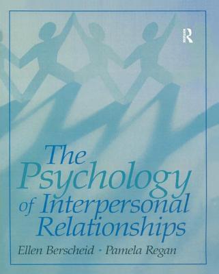 The Psychology of Interpersonal Relationships - Berscheid, Ellen S.