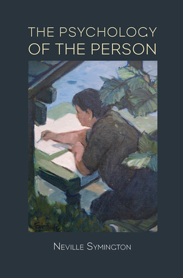 The Psychology of the Person - Symington, Neville