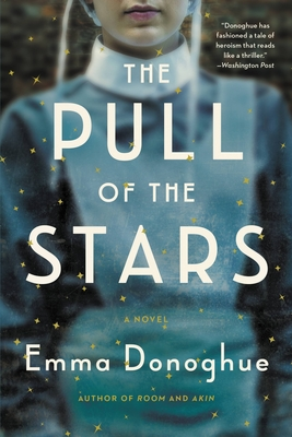 The Pull of the Stars - Donoghue, Emma