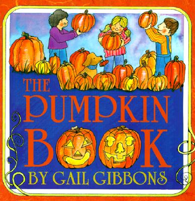 The Pumpkin Book - Gibbons, Gail