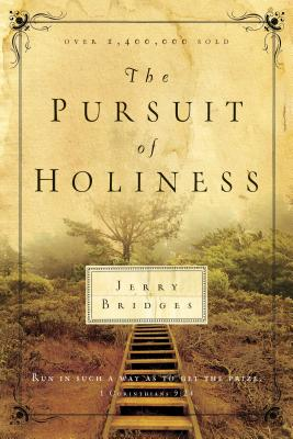 The Pursuit of Holiness - Bridges, Jerry
