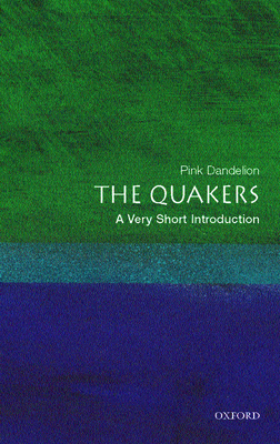 The Quakers: A Very Short Introduction - Dandelion, Pink