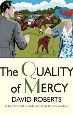 The Quality of Mercy - Roberts, David