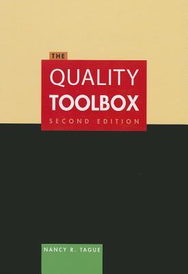 The Quality Toolbox - Tague, Nancy R