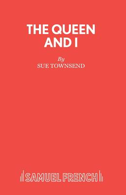 The Queen and I - Townsend, Sue