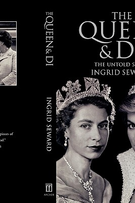 The Queen & Di: The Untold Story - Seward, Ingrid