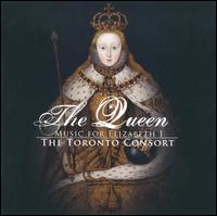 The Queen: Music for Elizabeth 1 - Alison Melville (recorder); Alison Melville (renaissance flute); David Fallis (tenor); John Pepper (bass);...