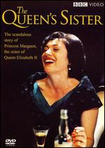 The Queen's Sister - Simon Cellan-Jones