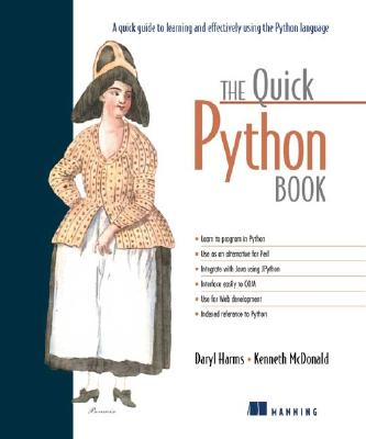 The Quick Python Book - Harms, Daryl D, Ph.D., and McDonald, Kenneth