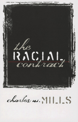 The Racial Contract - Mills, Charles Wade